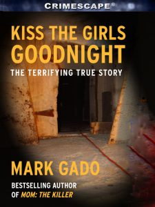 Kiss the girls goodnignt crimescap july 18